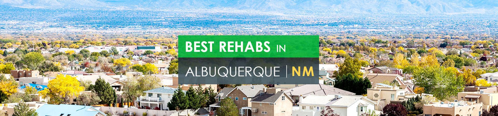 Best rehabs in Albuquerque, NM