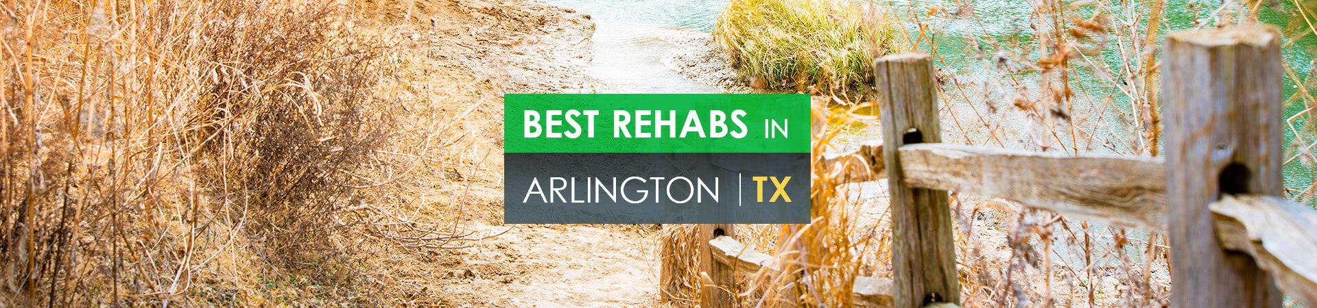 Best rehabs in Arlington, TX