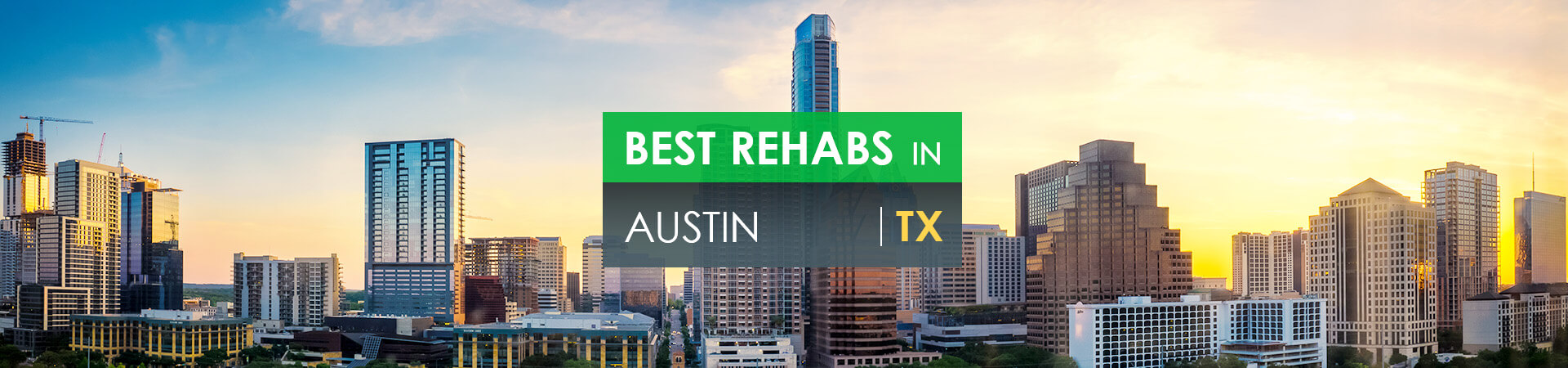 Best rehabs in Austin, TX