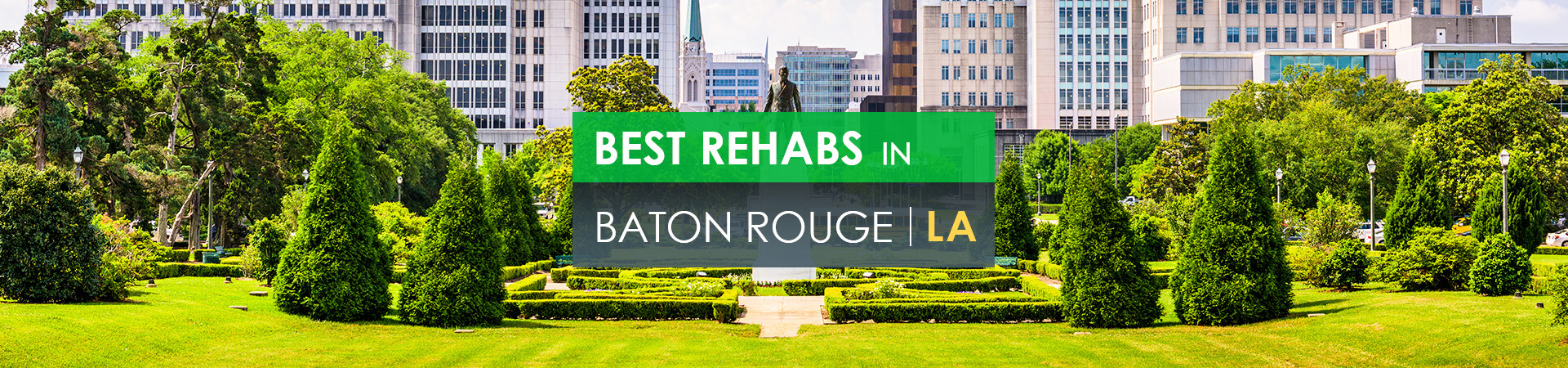 Best rehabs in Baton Rouge, LA