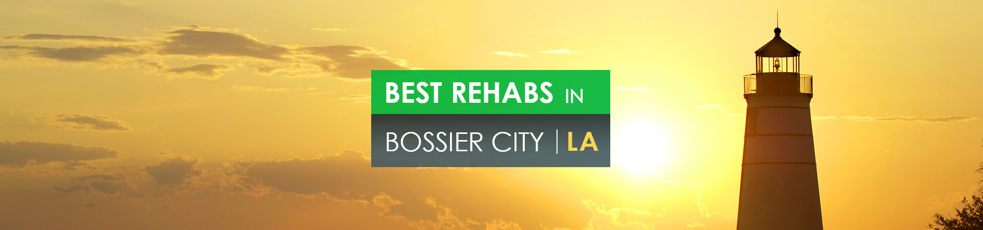 Best rehabs in Bossier City, LA