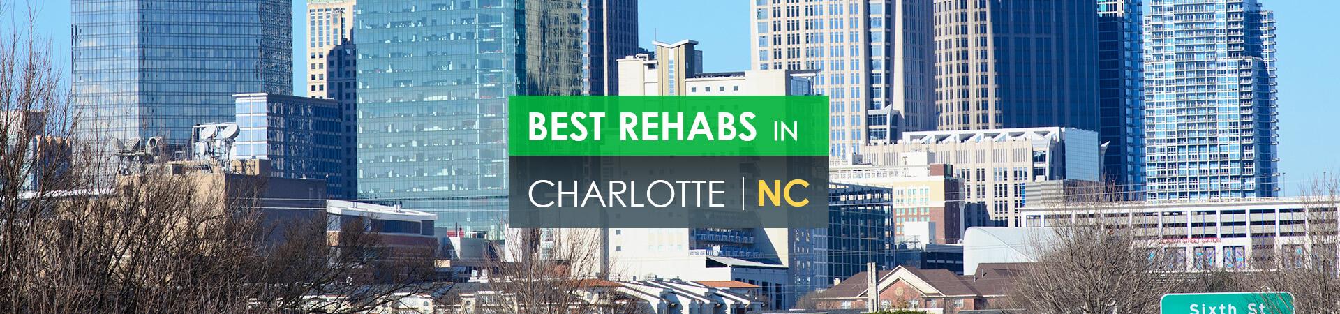 Best rehabs in Charlotte, NC