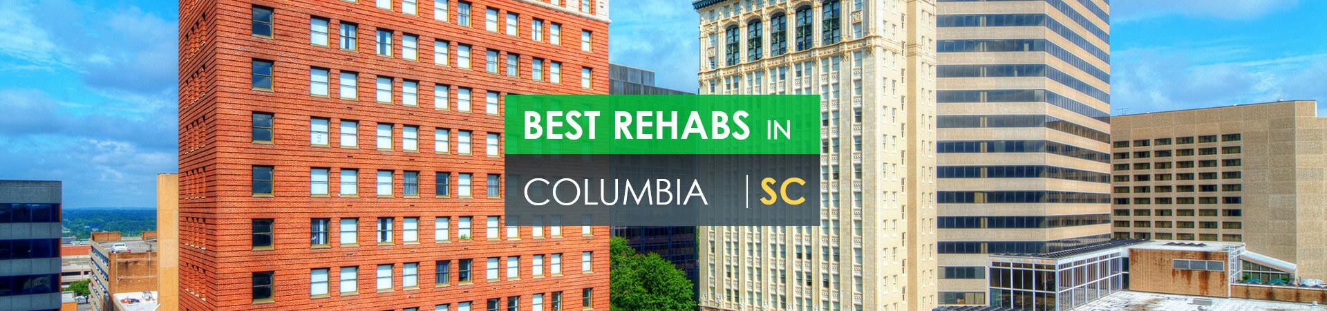 Best rehabs in Columbia, SC
