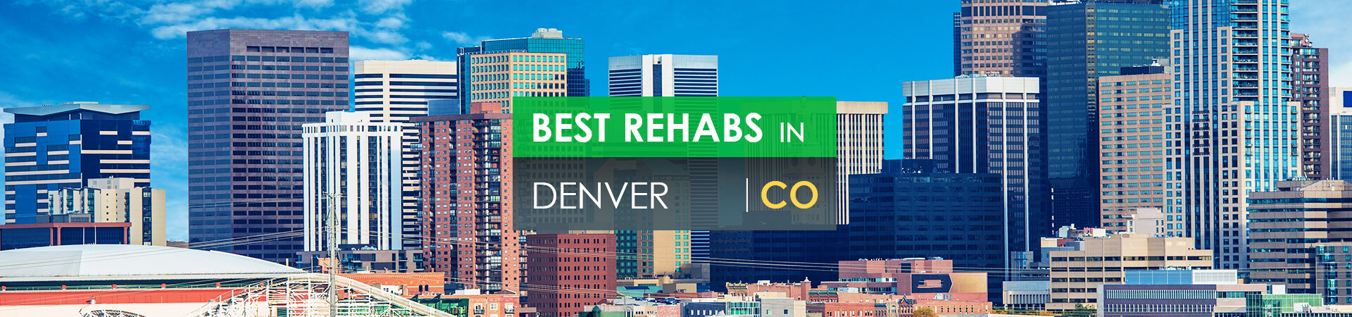 Best rehabs in Denver, CO
