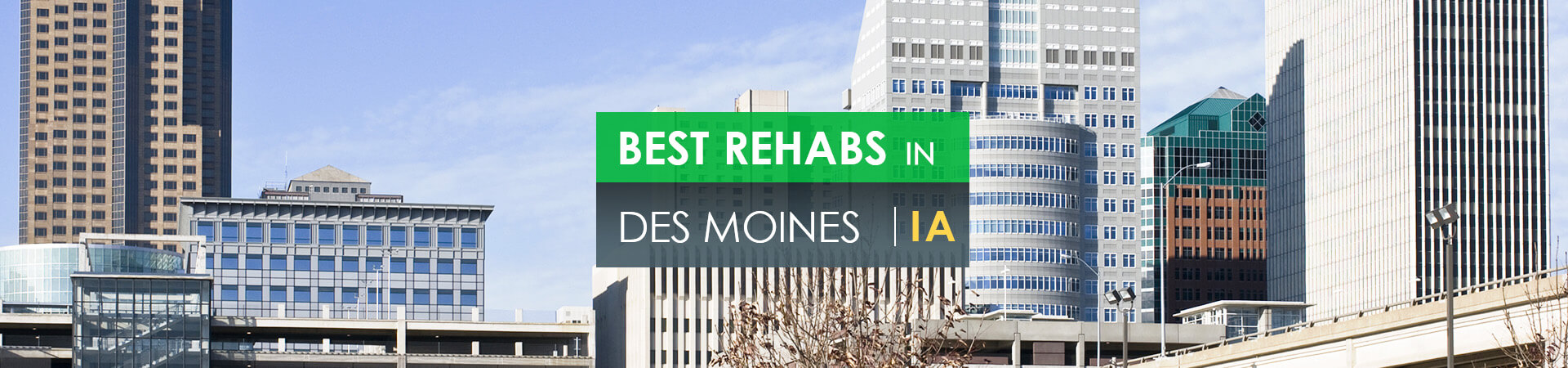 Best rehabs in Des Moines, IA