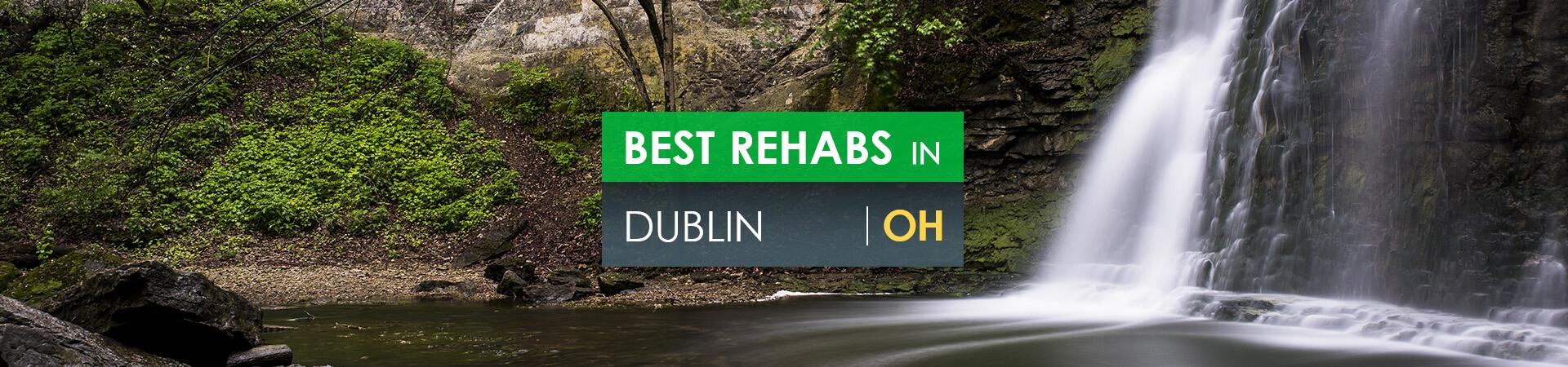 Best rehabs in Dublin, OH
