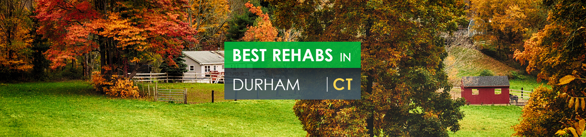 Best rehabs in Durham, CT