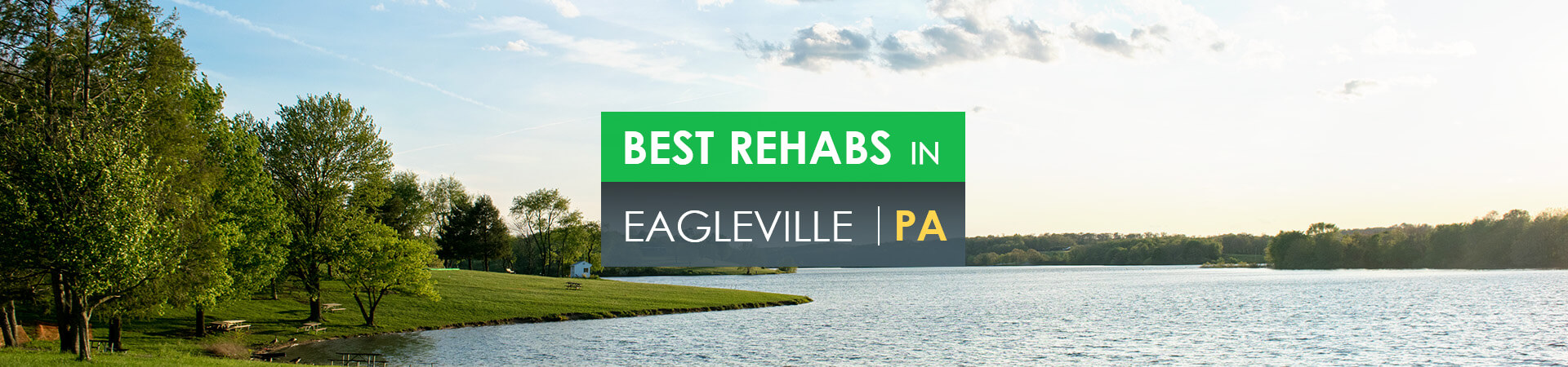 Best rehabs in Eagleville, PA
