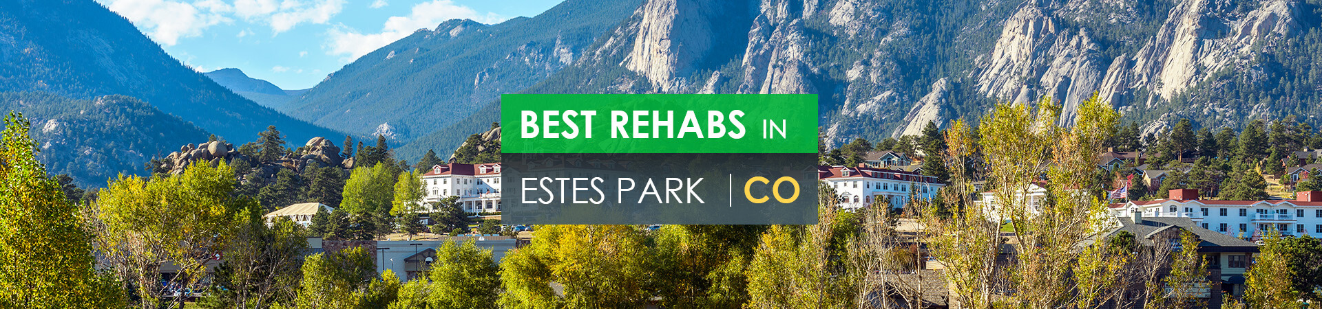 Best rehabs in Estes Park, CO