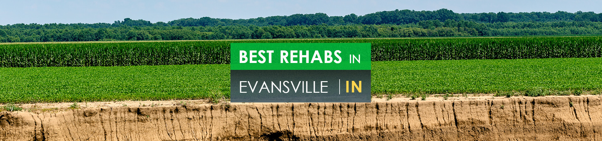 Best rehabs in Evansville, IN