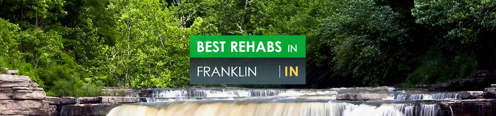 Best rehabs in Franklin, IN