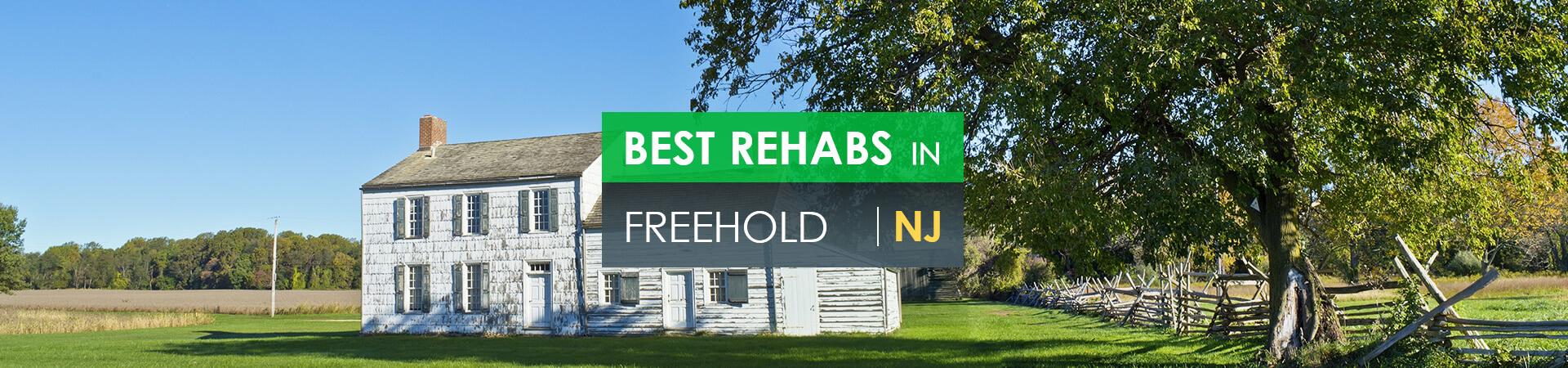Best rehabs in Freehold, NJ