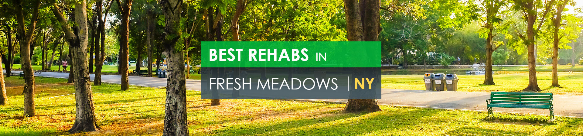 Best rehabs in Fresh Meadows, NY