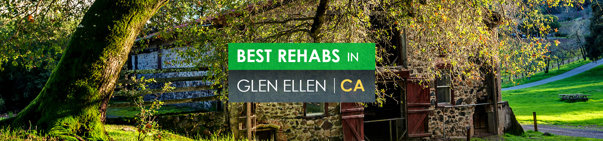 Best rehabs in Glen Ellen, CA