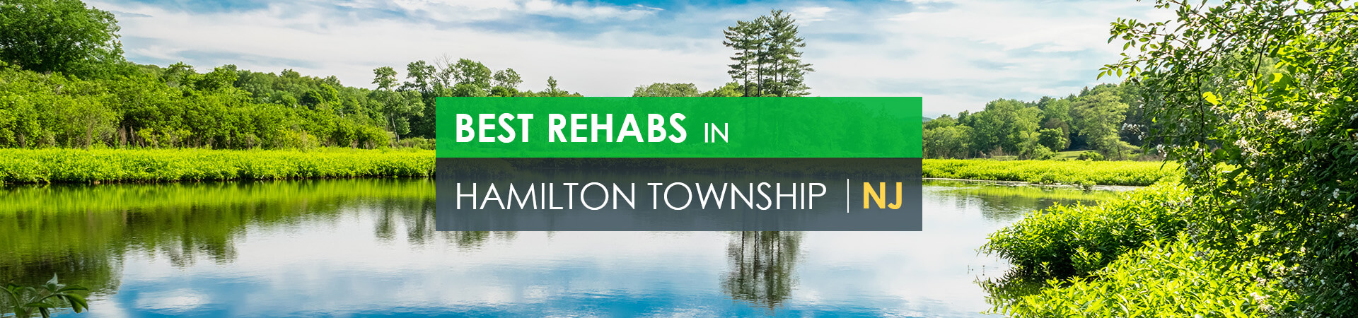 Best rehabs in Hamilton Township, NJ