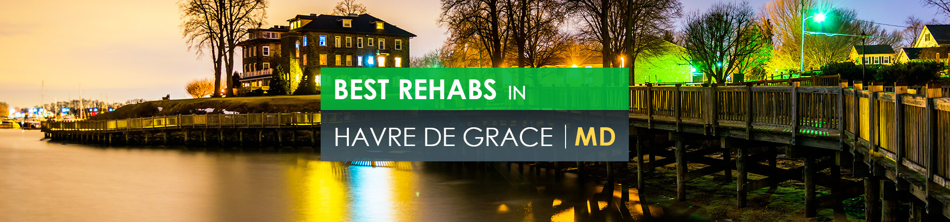 Best rehabs in Havre de Grace, MD