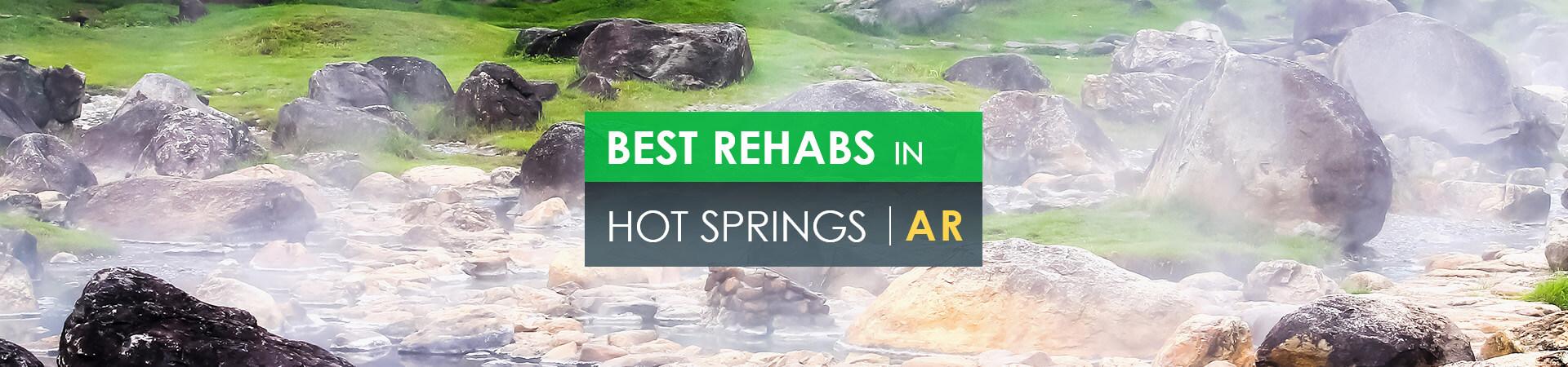 Best rehabs in Hot Springs, AR