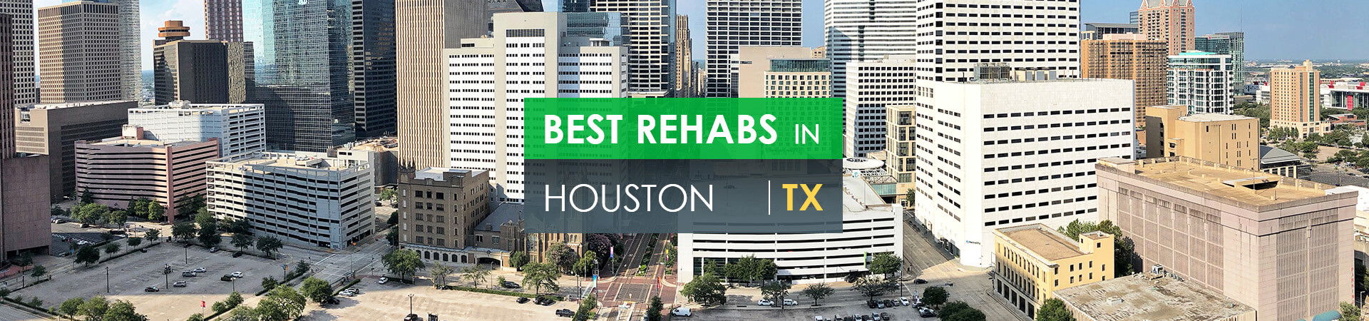 Best rehabs in Houston, TX