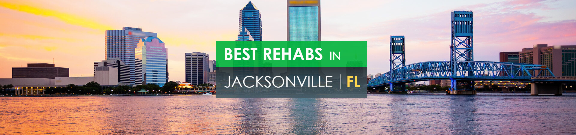 Best rehabs in Jacksonville, FL