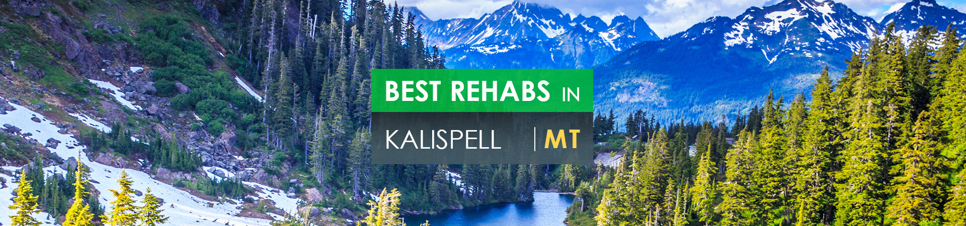 Best rehabs in Kalispell, MT