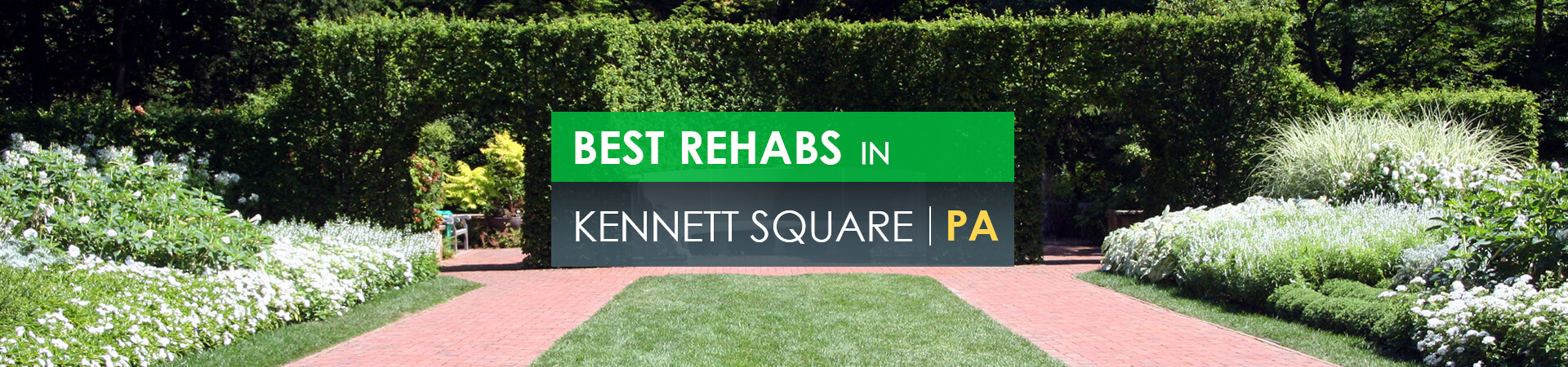 Best rehabs in Kennett Square, PA