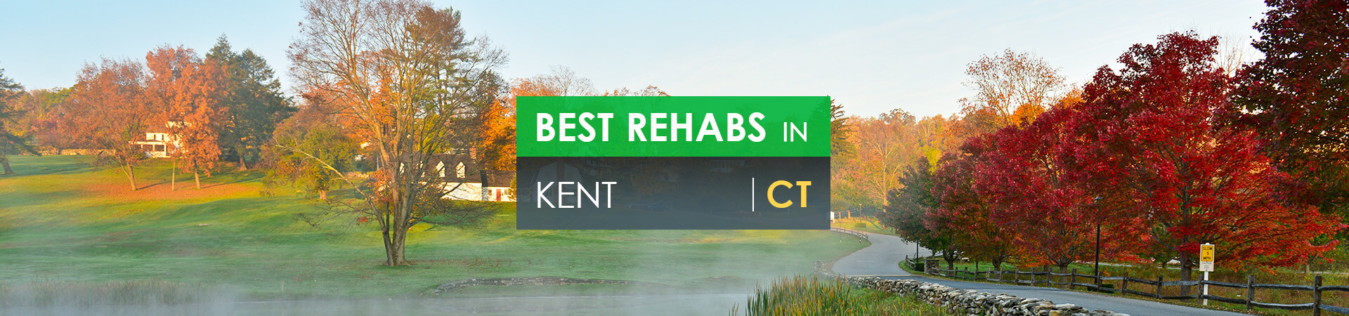 Best rehabs in Kent, CT