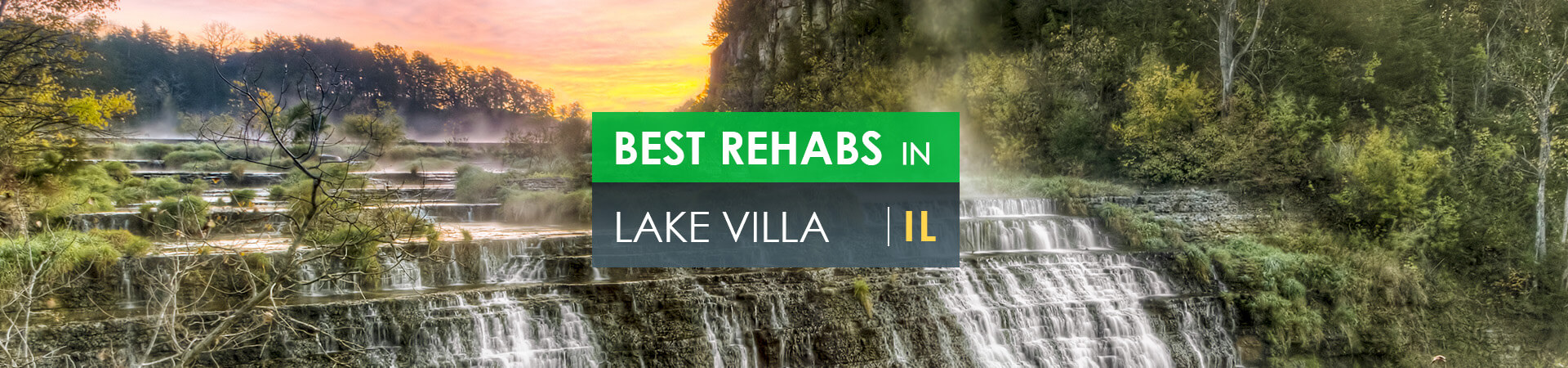 Best rehabs in Lake Villa, IL