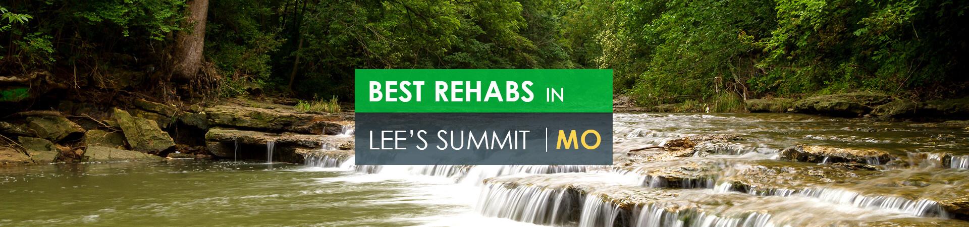Best rehabs in Lees Summit, MO