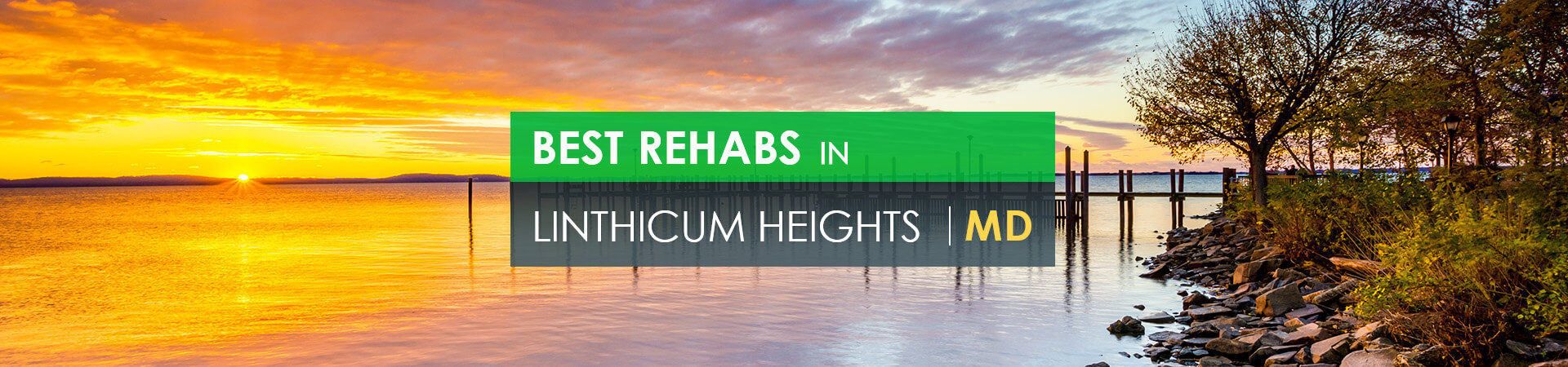 Best rehabs in Linthicum Heights, MD