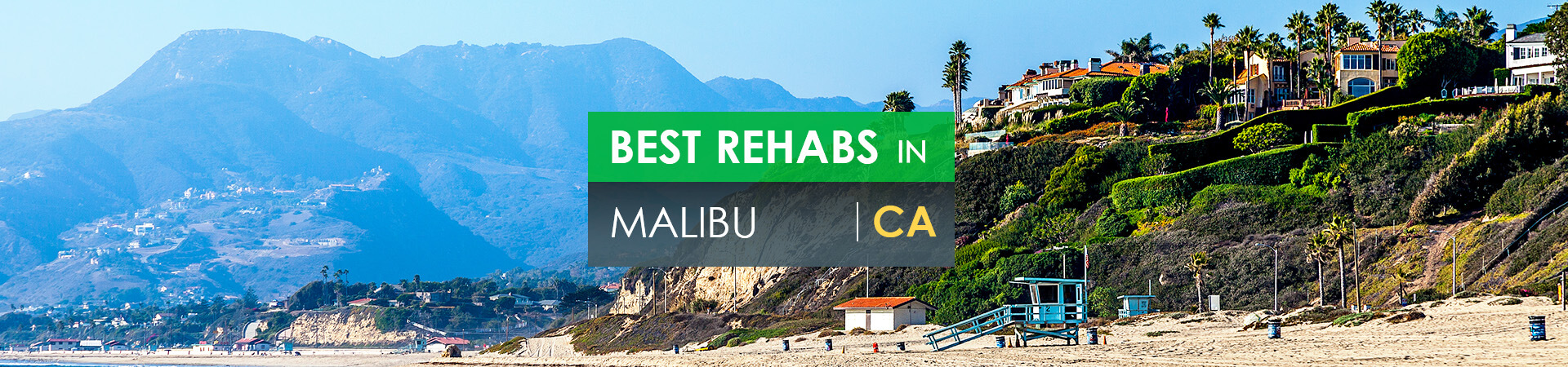 Best rehabs in Malibu, CA