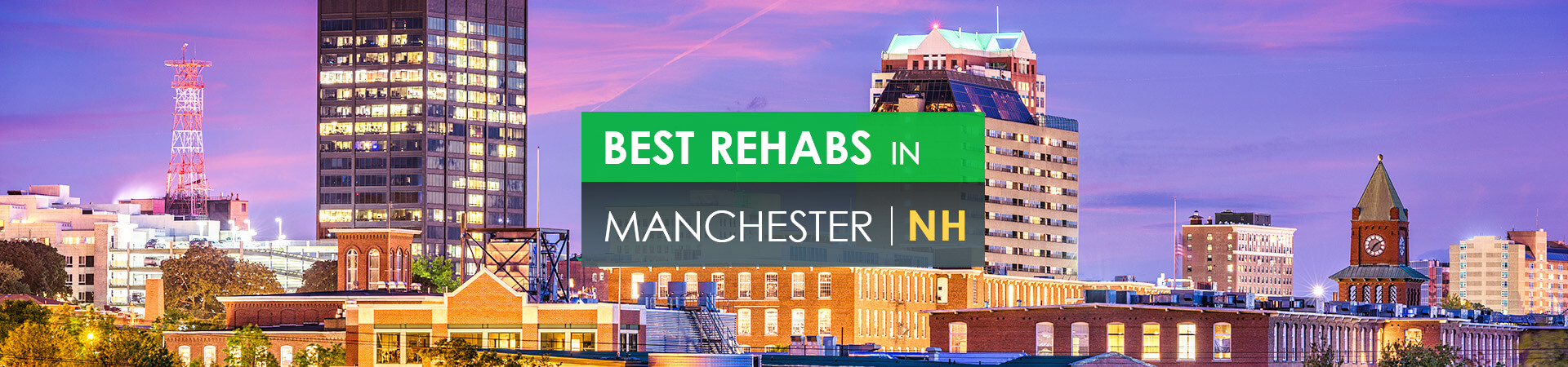 Best rehabs in Manchester, NH
