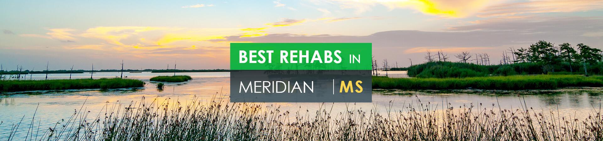 Best rehabs in Meridian, MS