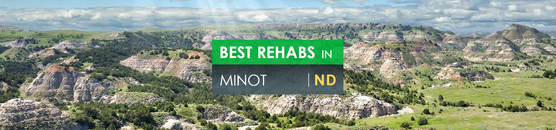 Best rehabs in Minot, ND