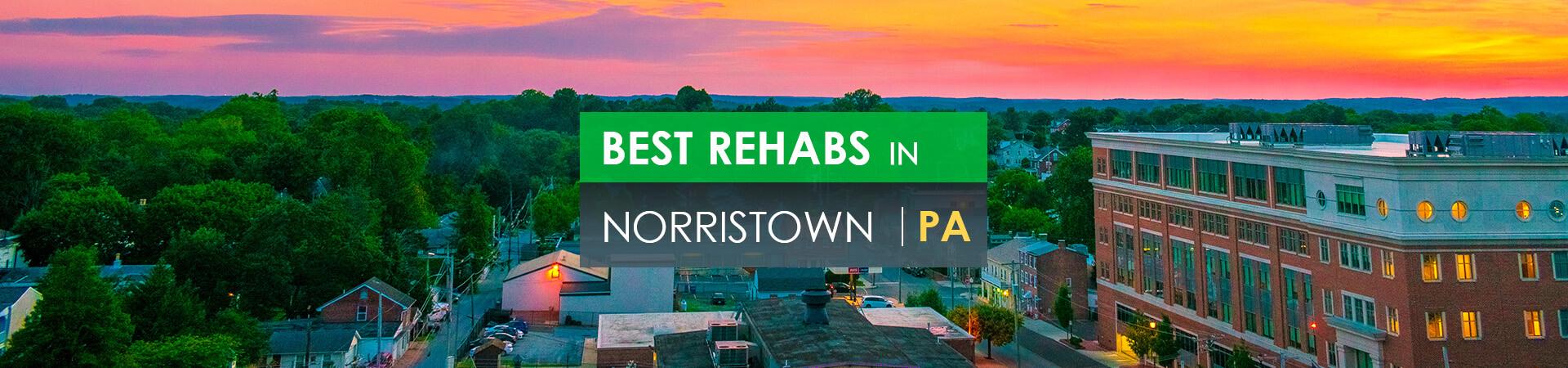Best rehabs in Norristown, PA