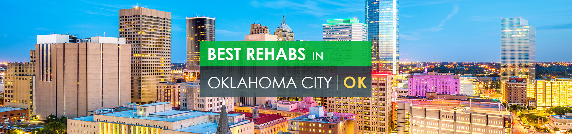 Best rehabs in Oklahoma City, OK