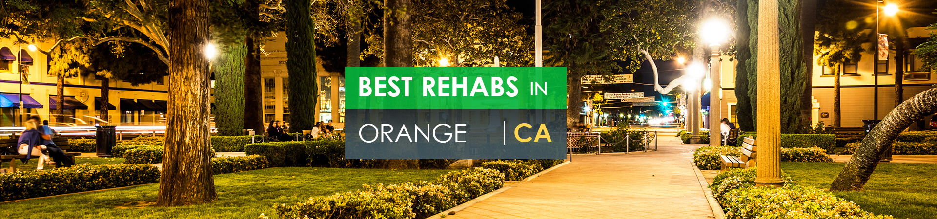 Best rehabs in Orange, CA