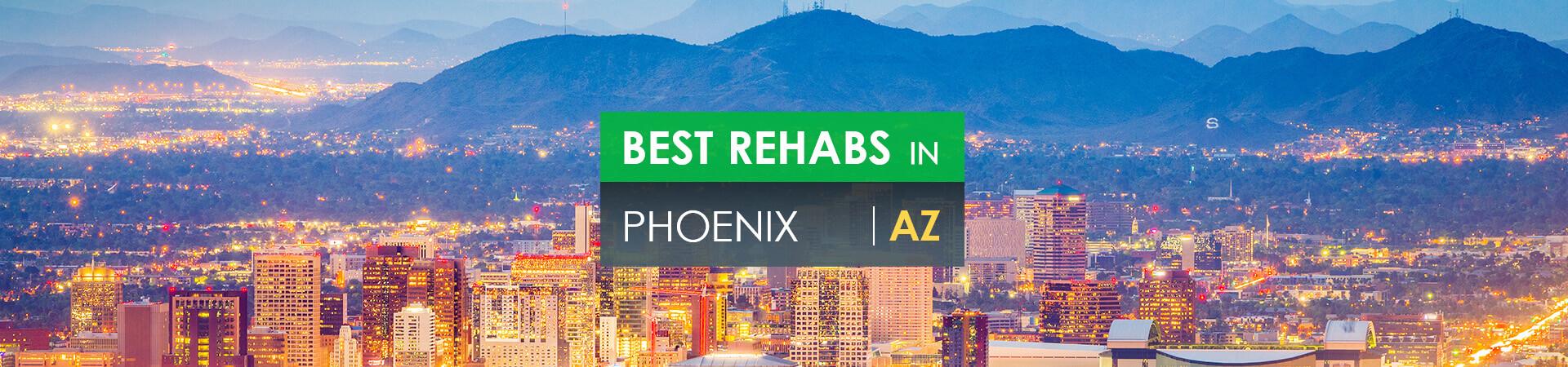 Best rehabs in Phoenix, AZ