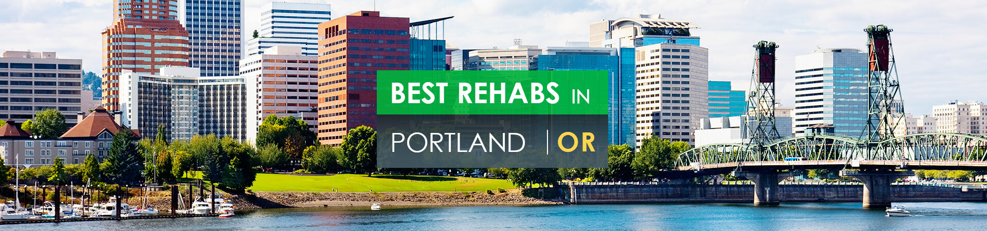 Best rehabs in Portland, OR