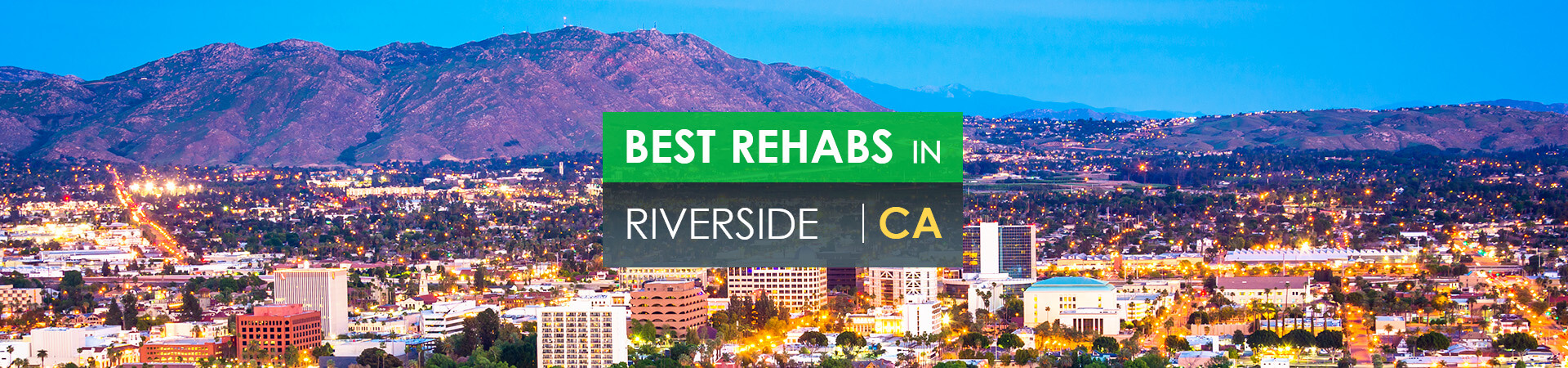 Best rehabs in Riverside, CA
