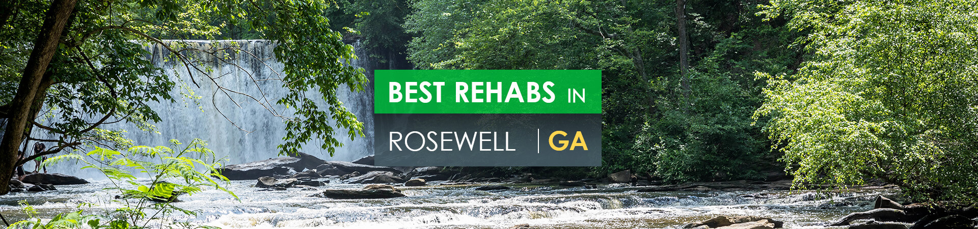 Best rehabs in Rosewell, GA