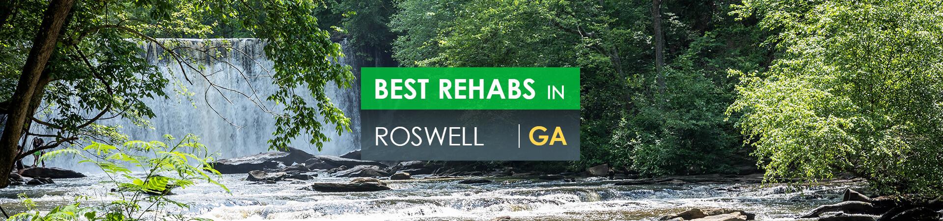 Best rehabs in Roswell, GA