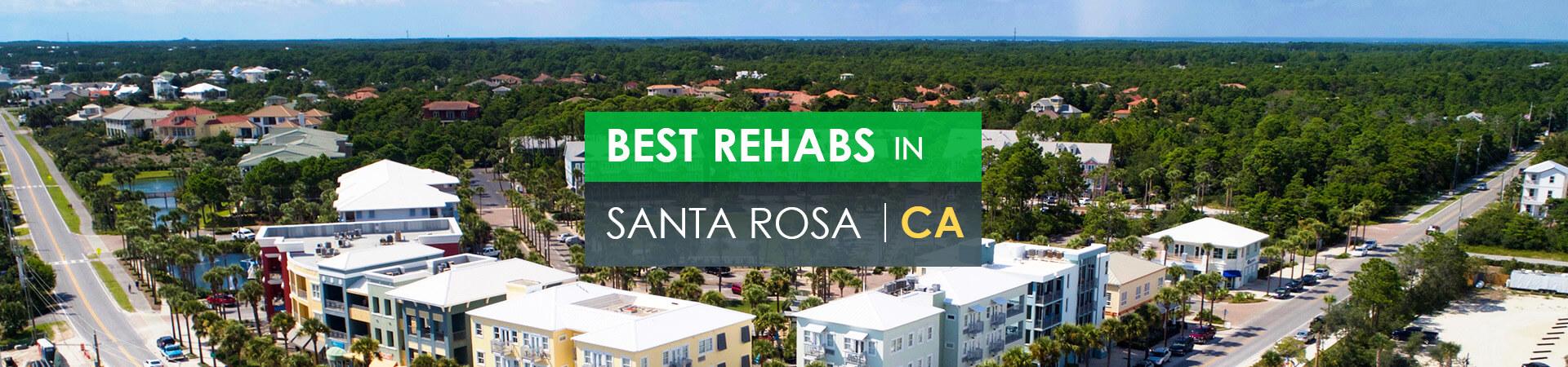 Best rehabs in Santa Rosa, CA