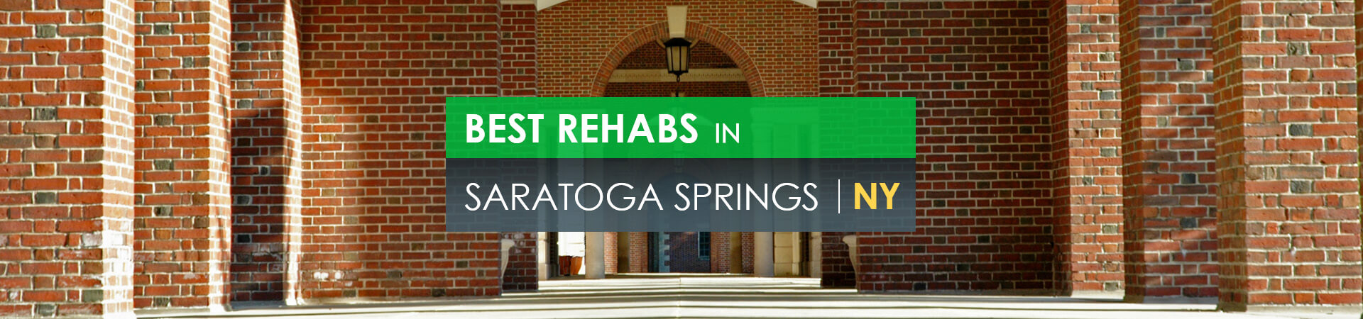 Best rehabs in Saratoga Springs, NY