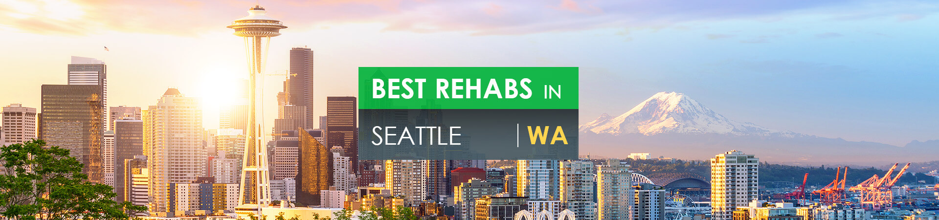 Best rehabs in Seattle, WA