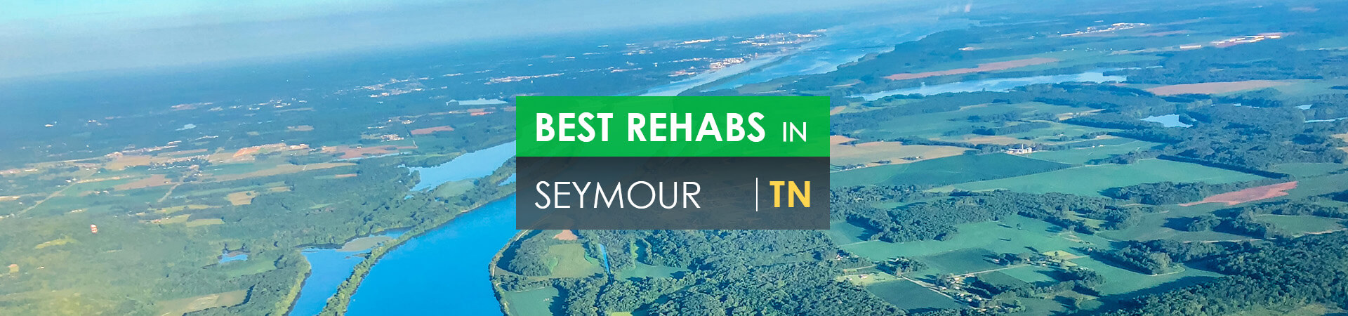 Best rehabs in Seymour, TN