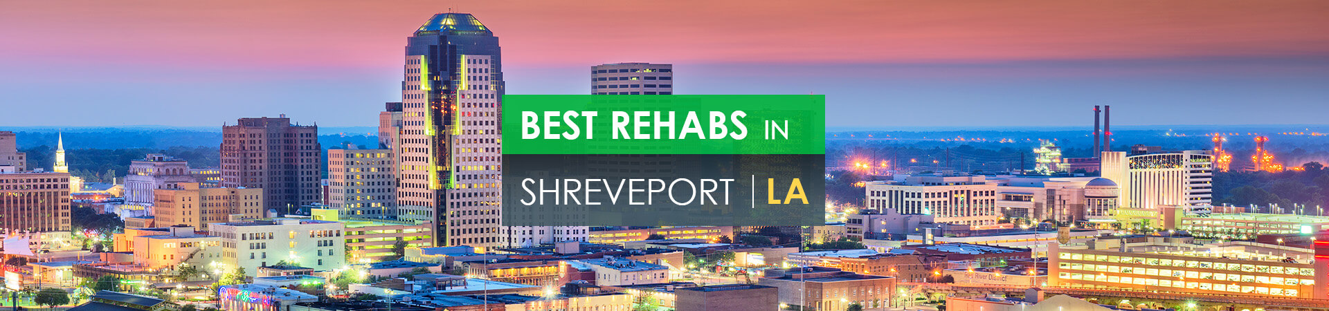 Best rehabs in Shreveport, LA