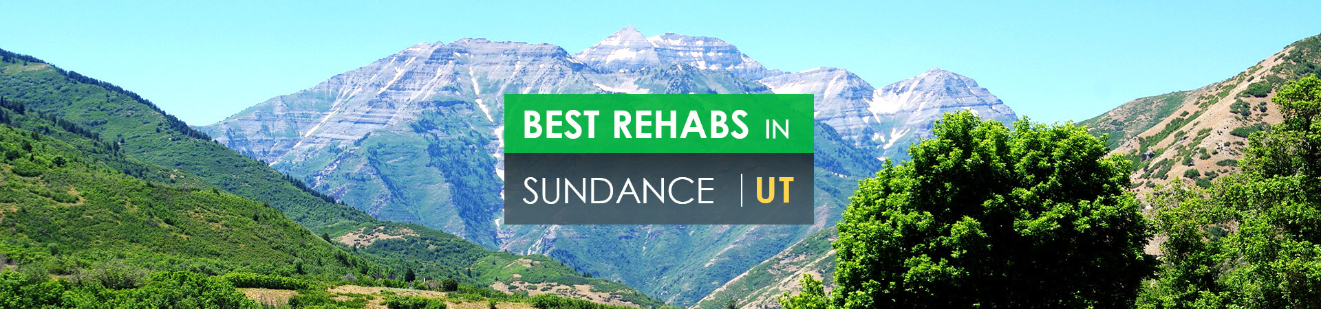 Best rehabs in Sundance, UT