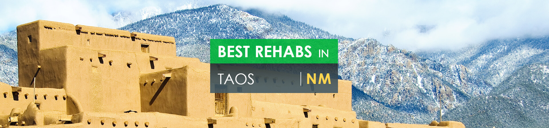 Best rehabs in Taos, NM