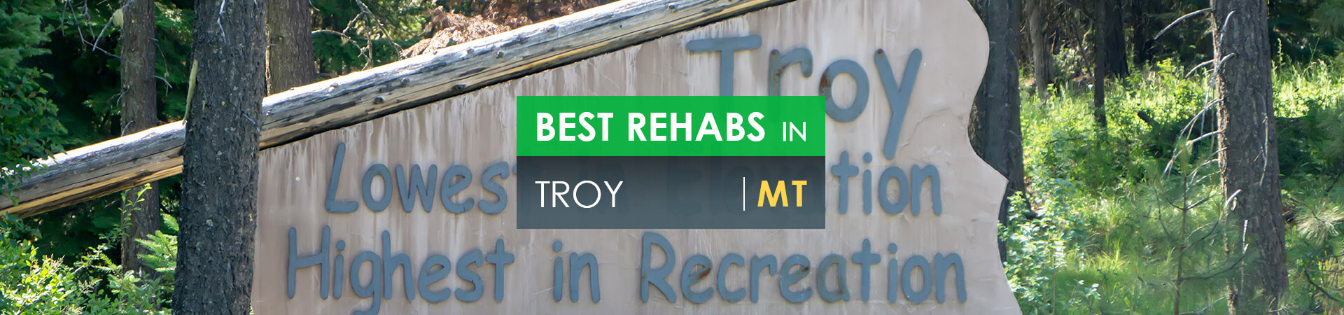 Best rehabs in Troy, MT