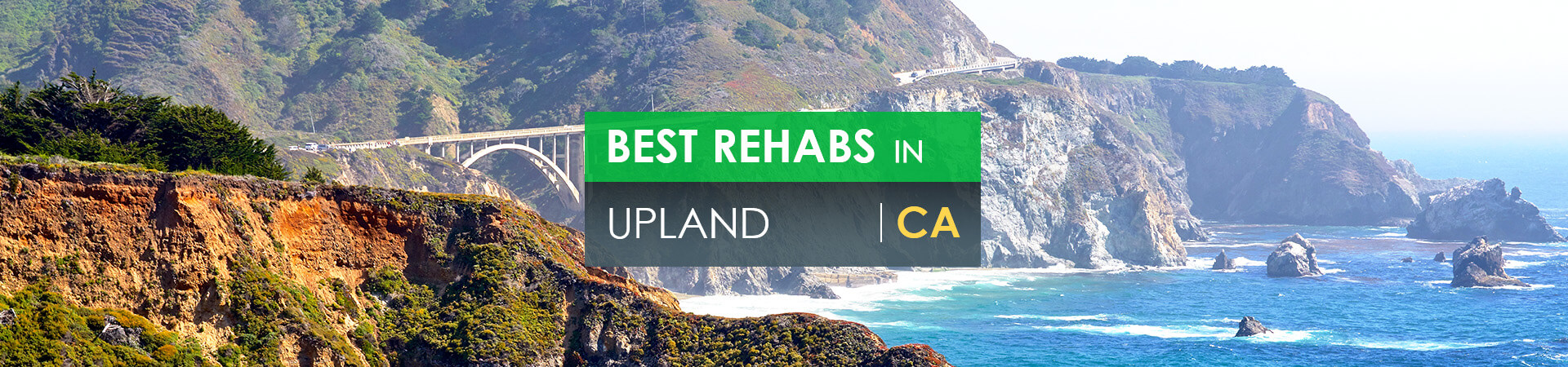 Best rehabs in Upland, CA